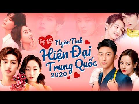 Top 15 Phim Ngôn Tình Hiện Đại Trung Quốc Hay Nhất Năm 2020