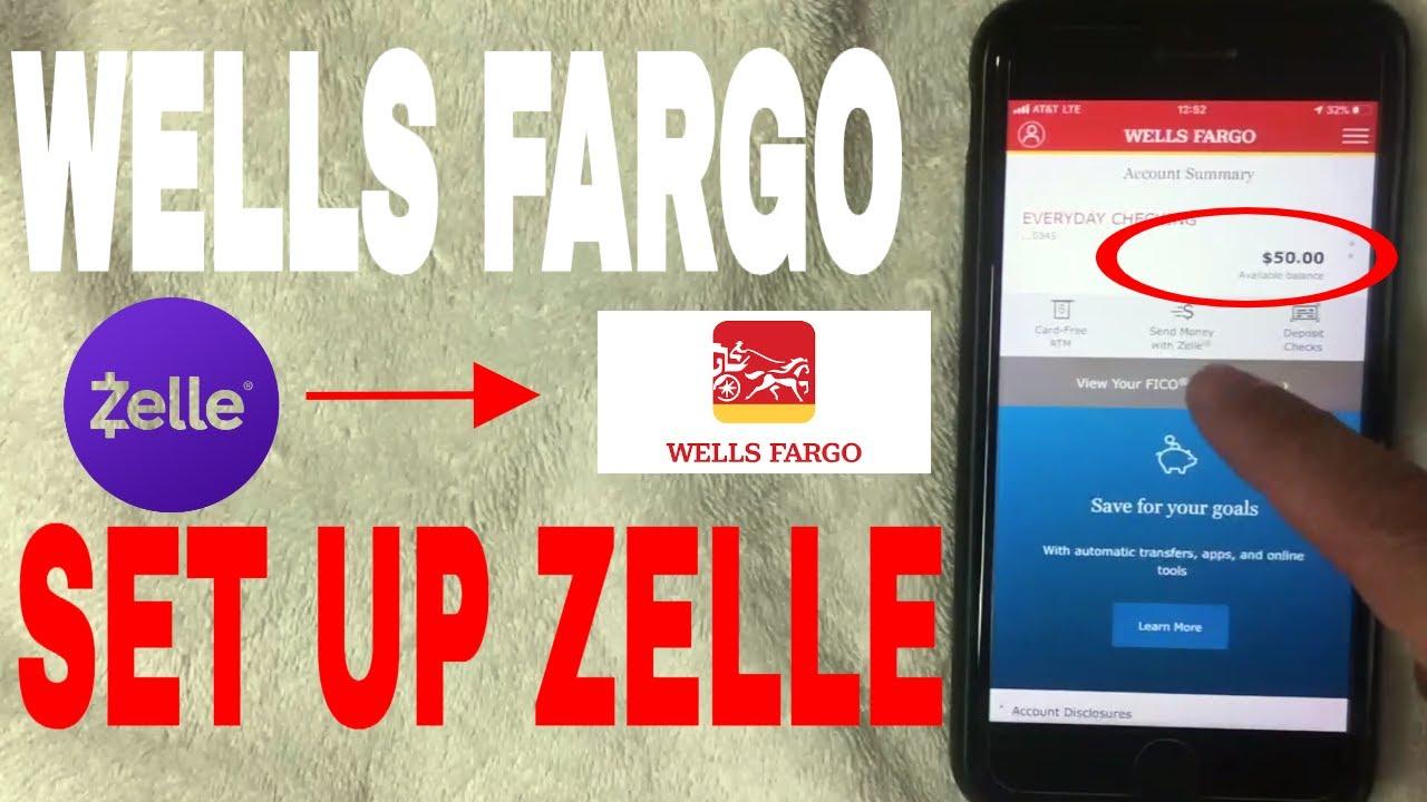 How To Set Up Zelle On Wells Fargo