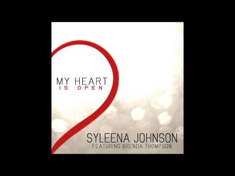 MY HEART IS OPEN (Syleena Johnson Ft. Brenda Thompson)