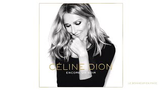 Video Céline Dion - Le bonheur en face (Audio) download MP3, 3GP, MP4, WEBM, AVI, FLV November 2017
