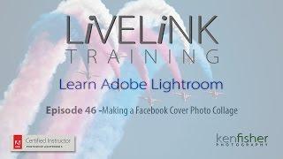 Lightroom Tutorial Making Facebook Cover Collage