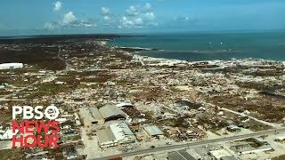 WATCH: Aerial footage reveals extent of Hurricane Dorian's destruction in the Bahamas