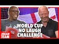 NO LAUGH CHALLENGE WORLD CUP EDITION | With Alan Shearer and Ian Wright