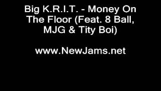 Download Big K.R.I.T. - Money On The Floor (Feat. 8 Ball, MJG & Tity Boi) MP3 song and Music Video