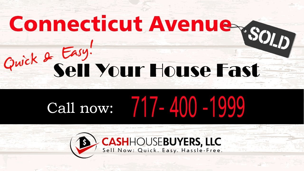 HOW IT WORKS We Buy Houses  Conneticut Avenue Washington DC   CALL 717 400 1999   Sell Your House