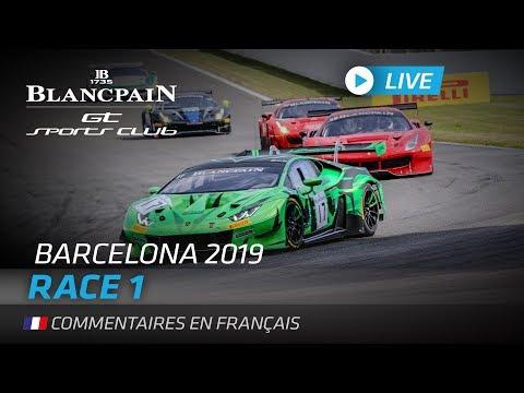 RACE 1 - BLANCPAIN GT SPORTS CLUB - BARCELONA - FRENCH