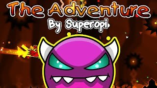 GEOMETRY DASH - (Medium Demon) - 2.11 - THE ADVENTURE BY SUPEROPI