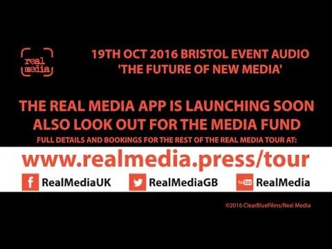 Full audio of Bristol Real Media event - The Future of New Media