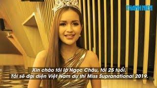 Nối gót Minh Tú, Ngọc Châu chuẩn bị gì cho Miss Supranational 2019