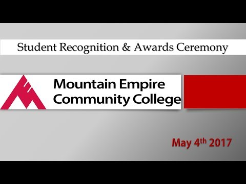 Mountain Empire Community College   Student Recognition & Awards Ceremony   5/ 4/17