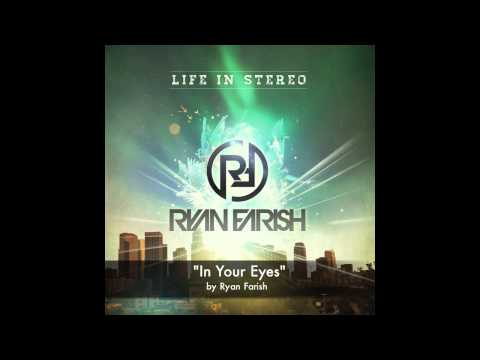 Ryan Farish - In Your Eyes (Official Audio)