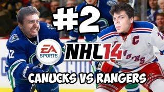 NHL 14 Gameplay: Canucks vs. Rangers! w/ Ze & Chilled