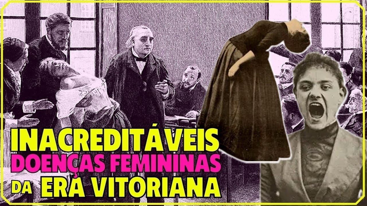 🕌 Século 19: 6 doenças loucas e tratamentos bizarros para as mulheres da Era Vitoriana
