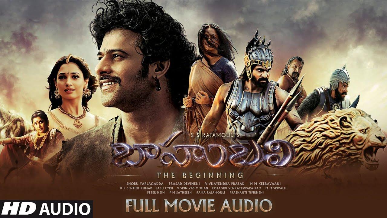 Download Baahubali - The Beginning Full Movie Audio Story -Telugu  Prabhas,Rana   M.M.Keeravaani SS Rajamouli