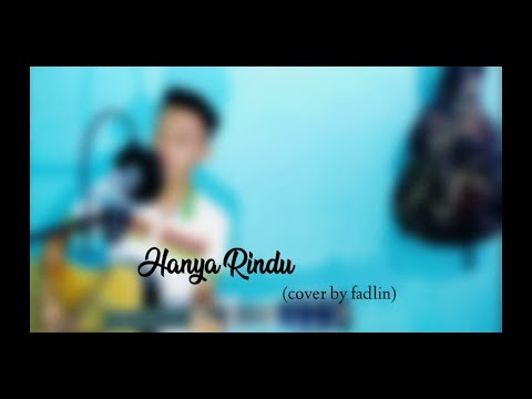 hanya-rindu---andmesh-(cover-by-fadlin)