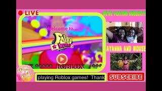 🔴 EN VIVO: BIENVENIDOS A ROBLOX FAIRY WORLD Flor Completa ( Full Bloom) Ayanna y Ratón