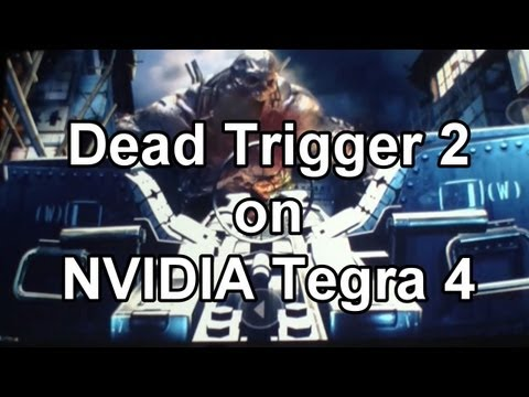 Dead Trigger 2 on NVIDIA Tegra 4 Tablet