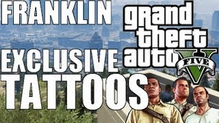 "GTA 5 | Exclusive Tattoos ""FRANKLIN"" (Grand Theft Auto V Collectors Edition) ""GTA V Gameplay """