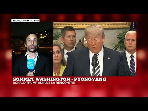Sommet Washington-Pyongyang : Donald Trump annule la rencontre