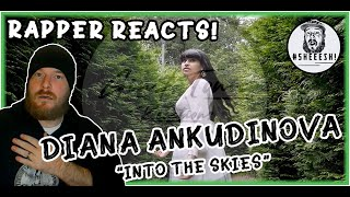 Diana Ankudinova (Диана Анкудинова) - Into The Skies (В небо) | AMERICAN RAPPER'S FIRST REACTION!