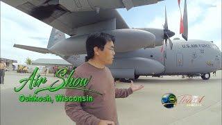 SUAB HMONG TRAVEL:  Air Show at Oshkosh and Sheboygan, Wisconsin