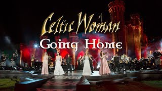 Celtic Woman - Going Home