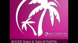 Roger Shah and Sian Kosheen - Shine (Pedro Del Mar Remix)