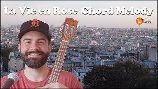 La Vie en Rose - Ukulele Chord Melody Tutorial