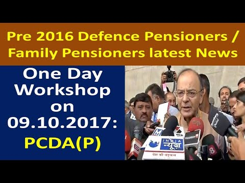 7th Pay_One Day Workshop on 09/10/2017 for Pre 2016 Pension Revision of Defence Pensioners News