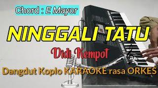 NINGGALI TATU - Didi Kempot Dangdut Koplo Versi KARAOKE rasa ORKES Yamaha PSR S970