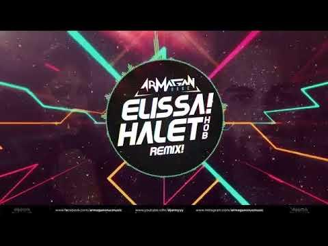 Elissa Halet Hob Armağan Oruç Remix