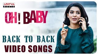Oh Baby Back to Back Songs Samantha Akkineni Naga Shaurya Mickey J Meyer