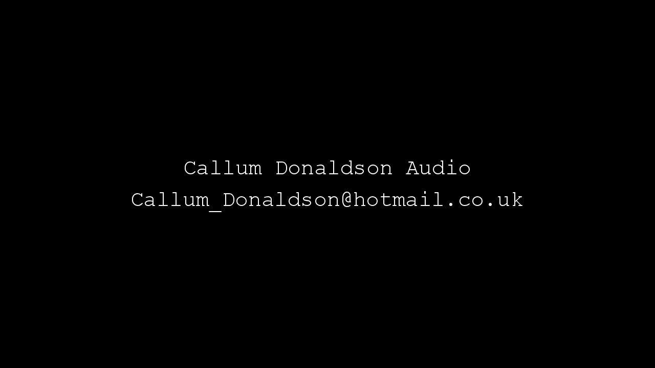 Callum Donaldson Audio Dubbing Mixer Reel