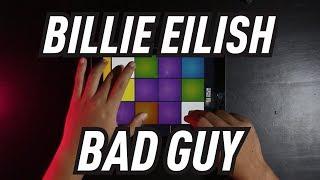 Billie Eilish - Bad Guy (Drum Pads 24 Cover) Instrumental