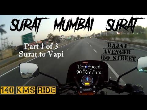 Ride from Surat to Vapi (Part 1/3) - 140 kms on Bajaj Avenger 150 Street