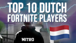 Top 10 Fortnite Players From The Netherlands