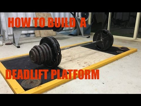 How To Build A Deadlift/Weightlifting Platform – DIY Gym Equipment