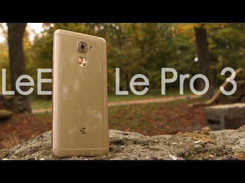 LeEco Le Pro 3 - самый доступный смартфон с Snapdragon 821. Честно? - Удивил