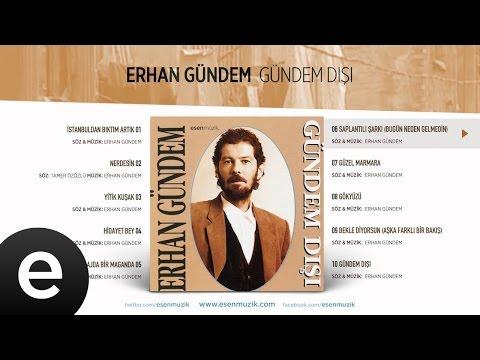 Saplantılı Şarkı (Bugün Neden Gelmedin) (Erhan Gündem) Official Audio #saplantılışarkı #erhangündem