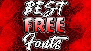Top 10 Best FREE Fonts! Free To Use fonts for YouTube & Graphic Design!