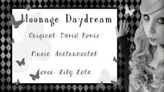 [Lily Lota] MOONAGE DAYDREAM-David Bowie [Cover]
