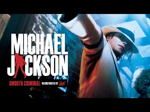 Michael Jackson – Smooth Criminal Extended Video Mix