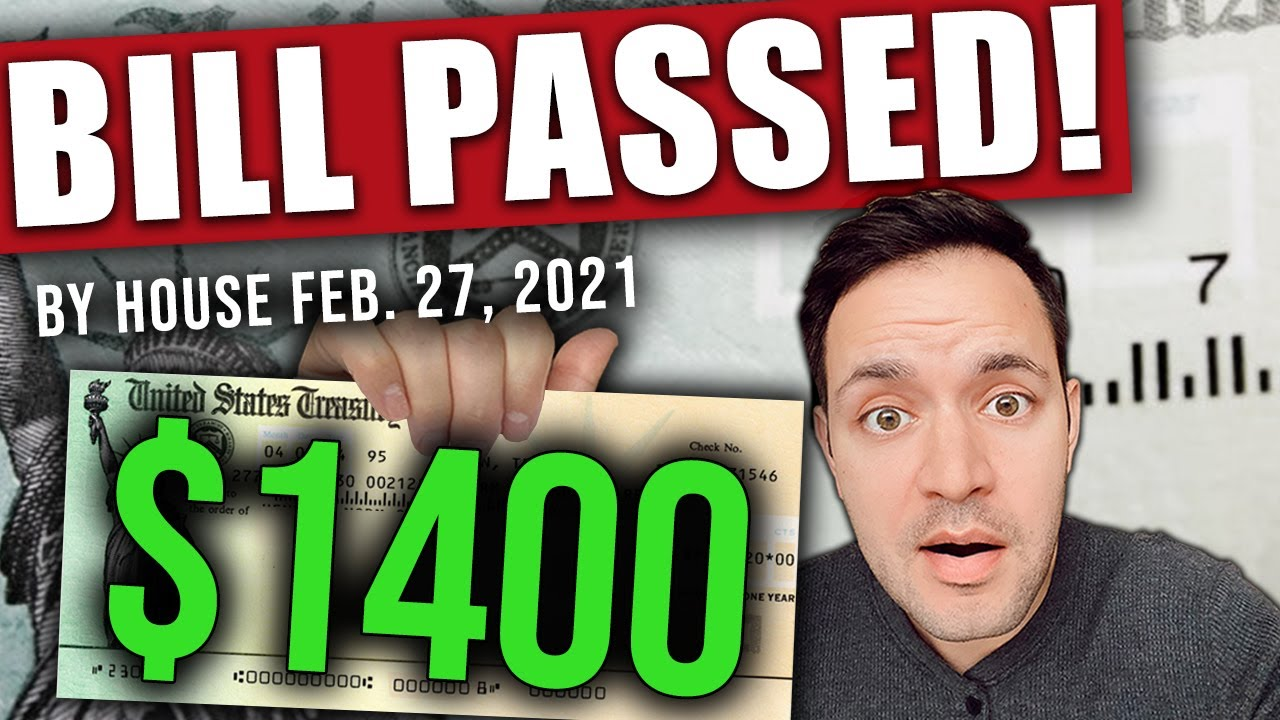 (BREAKING NEWS! PASSED BILL IN HOUSE!) $1400 STIMULUS CHECK UPDATE & STIMULUS PACKAGE 02/27/2021