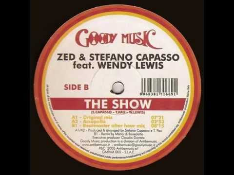 """Stefano Capasso & Zed feat. Wendy Lewis """"The Show"""""""