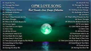 Classic Love Songs Medley ( Female Version ) - Beautifful OPM Love Song Of All Time