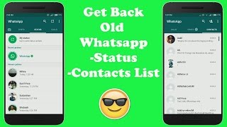 Get Back Old Whatsapp Version[2017]