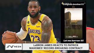 LeBron James Reacts to Patrick Mahomes' Record-Breaking Contract