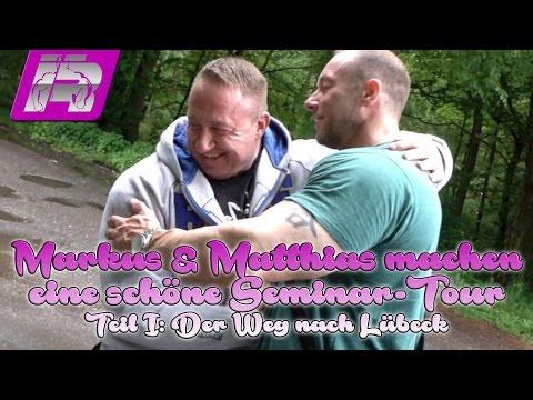 Markus & Matthias, Bodytalk-Tour, Teil 1: Weg nach Lübeck