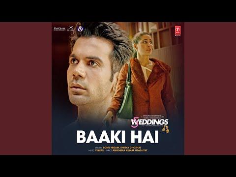 "Baaki Hai (From ""5 Weddings"")"