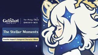 Genshin Impact Character OST Album - The Stellar Moments